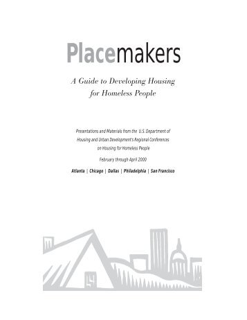 Placemakers: A Guide to Developing Housing for ... - OneCPD