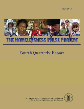The Homelessness Pulse Project - Fourth Quarterly Report - OneCPD