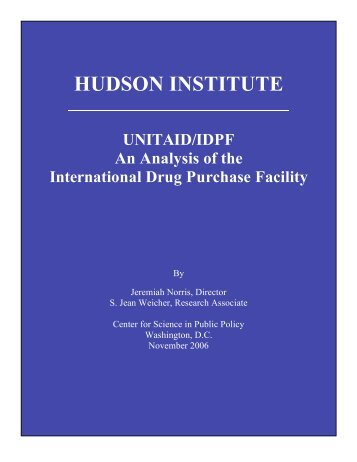 HUDSON INSTITUTE UNITAID/IDPF An Analysis of the