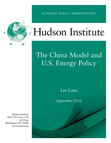 The China Model and U.S. Energy Policy - Hudson Institute