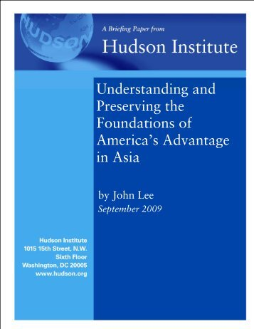Understanding and Preserving the Foundations of ... - Hudson Institute