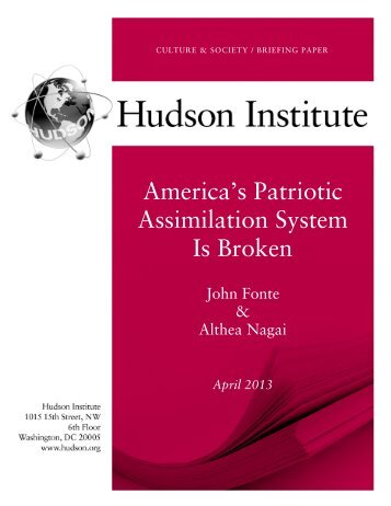America's Patriotic Assimilation System Is Broken - Hudson Institute
