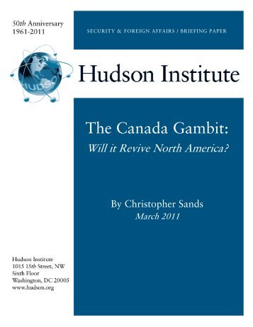 The Canada Gambit: Will it Revive North America - Hudson Institute