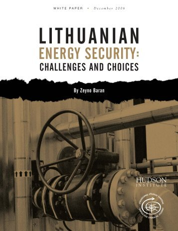 Lithuanian Energy Security: Challenges and - Hudson Institute