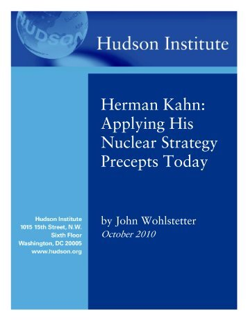 Herman Kahn: Applying His Nuclear Strategy ... - Hudson Institute
