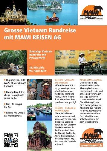 Grosse Vietnam Rundreise mit MAWI REISEN AG
