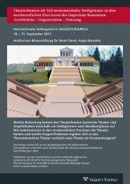 Theaterbauten als Teil monumentaler Heiligtümer ... - Augusta Raurica