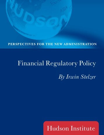 Financial Regulatory Policy - Hudson Institute