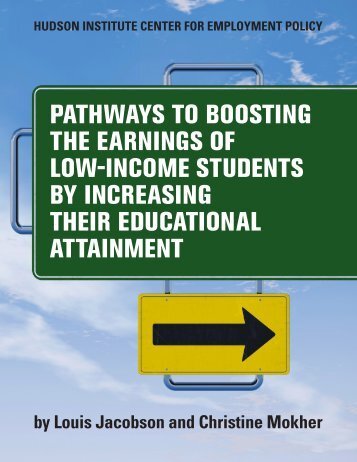 Pathways to Boosting the Earnings of Low-Income ... - Hudson Institute