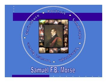 Samuel F. B. Morse, Painter - The Hudson River Valley Institute