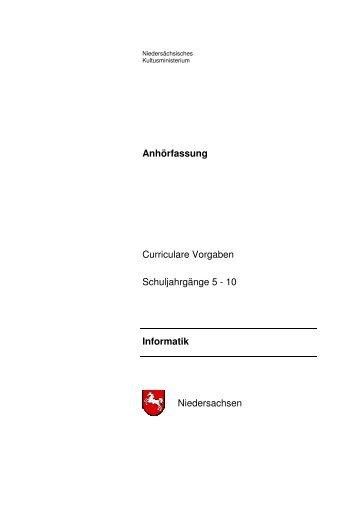 Anhörfassung Curriculare Vorgaben Schuljahrgänge 5 - 10 Informatik ...