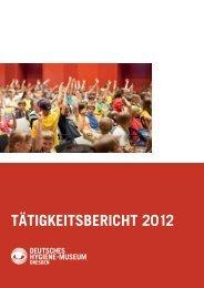 TäTigkeiTsberichT 2012 - dhmd