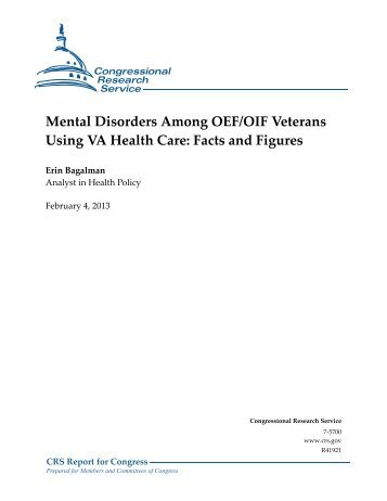 Mental Disorders Among OEF/OIF Veterans Using VA Health Care ...