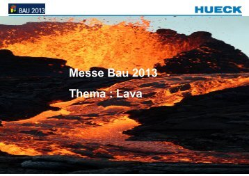 Messe Bau 2013 Thema : Lava
