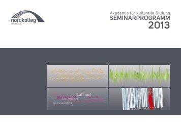 Seminarprogramm 2013 - Nordkolleg Rendsburg