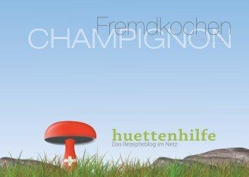 Fremdkochen Champignons - Februar 2009.indd - Hüttenhilfe