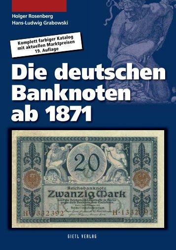 Die deutschen Banknoten ab 1871 - Gietl Verlag