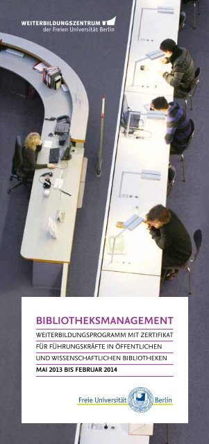 Bibliotheksmanagement (pdf, 250 KB) - Freie Universität Berlin