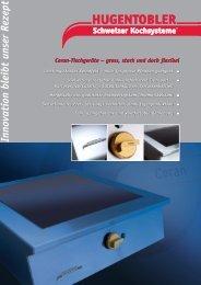 Ceran-Tischgerät Prospekt - Hugentobler Schweizer Kochsysteme AG