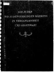 Die Juden und Judengemeinden Mährens in Vergangenheit und ...