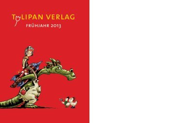 Vorschau Frühjahr 2013 - Tulipan Verlag