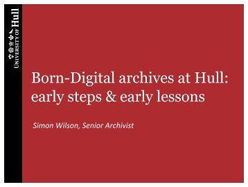 Born-Digital archives at Hull - Hull History Centre