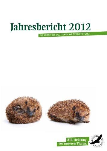 Jahresbericht 2012 - Deutsche Wildtier Stiftung