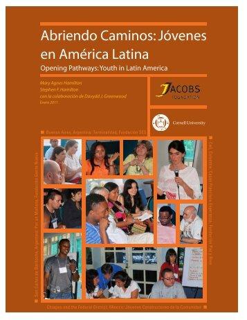 Abriendo Caminos: Jóvenes en América Latina - College of Human ...
