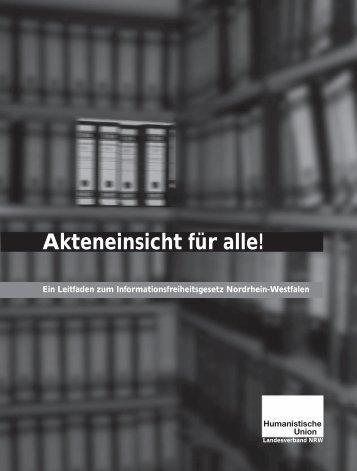 Landesverband NRW - Akteneinsicht für alle! - Humanistische Union