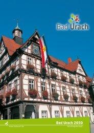 Handlungskonzept Bad Urach 2030 - Stadt Bad Urach