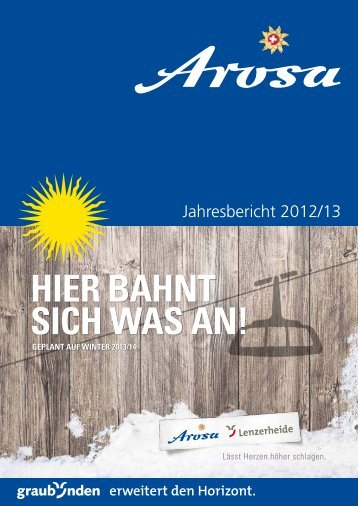 Jahresbericht 2012/13 - Arosa