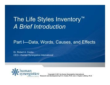 life style inventory Lsi, or life styles inventory, is a wonderful tool when used appropriately in myexperience conducting hundreds of lsi's over the years, the outcome is determined largely by how you set up the process.
