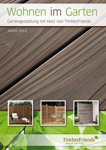 Gartengestaltung mit Holz von TimberFriends - PDF (5,4 MB)