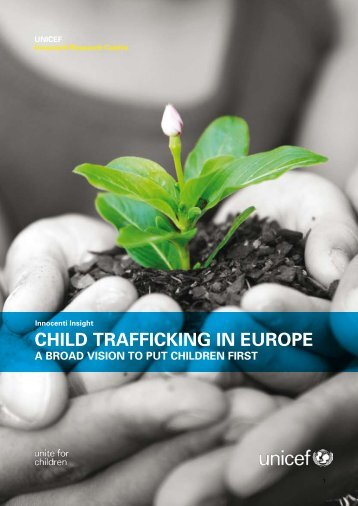 Child Trafficking in Europe – A Broad Vision to Put Children First