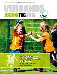 Berichtsheft Verbandsjugendtag 2013 - Fußball-Verband Mittelrhein ...