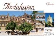 Sevilla . Málaga . Córdoba jetzt ab € 1.049,- - Humboldt Studienreisen