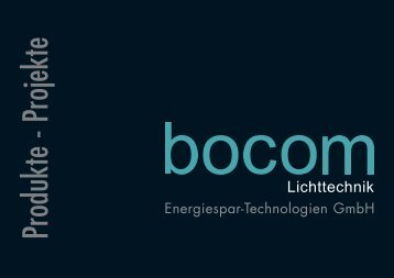 Produkte - Projekte - bocom Lichttechnik • Energiespar ...