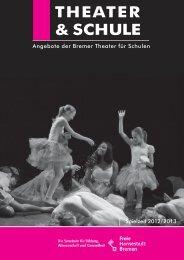THEATER & SCHULE - Die Senatorin für Bildung und Wissenschaft ...
