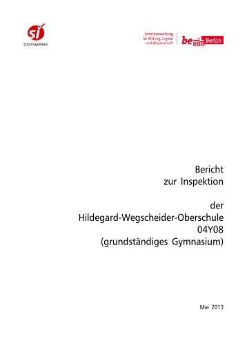 Bericht der Schulinspektion 2013 - Hildegard-Wegscheider ...