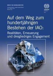 Auf dem Weg zum hundertjährigen Bestehen der IAO: Realitäten ...