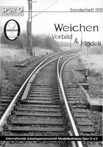 1991-Sdh Weichen - Spur O - mein Hobby!