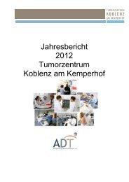 Jahresbericht 2012 Tumorzentrum Koblenz am Kemperhof