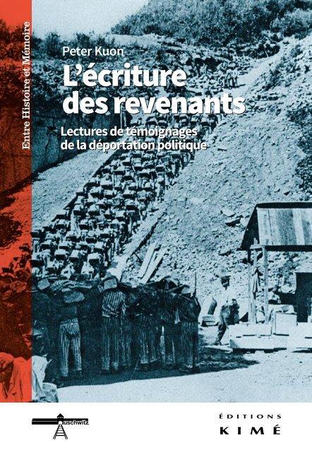 Peter Kuon, L'écriture des revenants. Lecture de témoignages de la déportation politique.