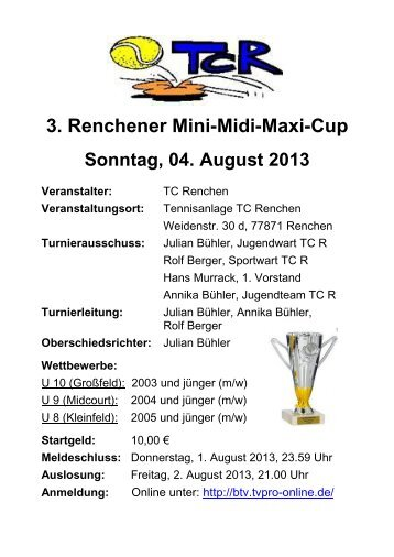 3. Renchener Mini - Midi - Maxi - Cup am 04.08.2013 - TC Renchen
