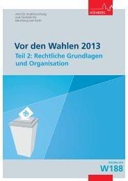 Vor den Wahlen 2013 - Teil 2: Rechtliche ... - Stadt Nürnberg