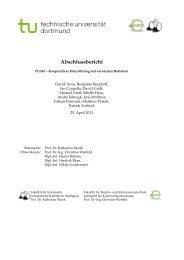 PG565 Abschlussbericht - Lehrstuhl für Künstliche Intelligenz der ...