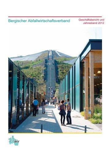 Geschäftsbericht 2012 - Bergischer Abfallwirtschaftsverband