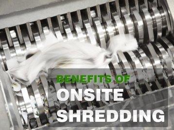 Benefits of Onsite Paper Shredding
