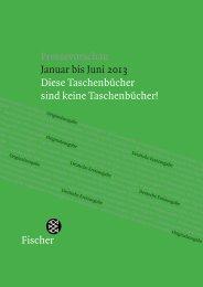 Pressevorschau Januar bis Juni 2013 Diese ... - S. Fischer Verlag
