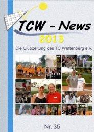 TCW - News 2013 zum Herunterladen - TC Wettenberg e.V.